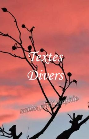 Textes divers by AmySoftpaws