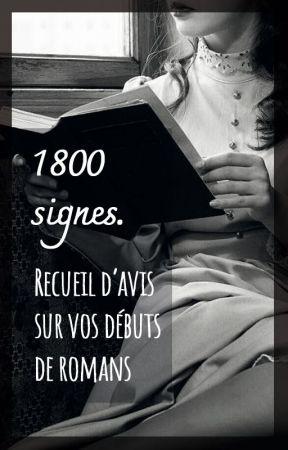 1800 signes - avis sur vos débuts de romans by mesdamesduc
