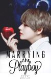 Marrying The Playboy (BTS Kim Taehyung) cover