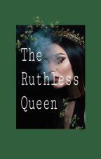 The Ruthless Queen(Peter/Caspian /Edmund x reader) by oliviaG_p