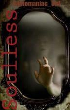 Soulless by Bibliomaniac_Girl