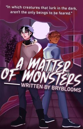 A Matter of Monsters [BXB] by bryblooms