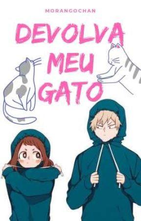 Devolva meu gato! by morango-chan