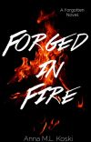 Forged in Fire (Forgotten Series, #2) cover