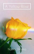 A Yellow Rose by naina102030