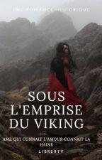 SOUS L'EMPRISE DU VIKING par librerty