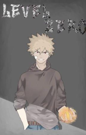 Level Zero - Villain!Bakugou Rehabilitation by A_Poofy_Pomeranian