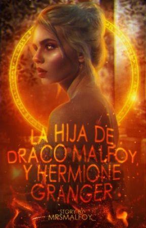 La hija de Draco Malfoy y Hermione Granger. © by MrsMalfoy_