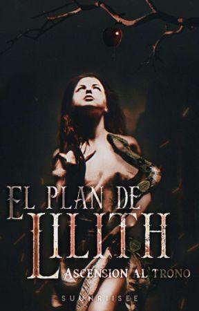El plan de Lilith | Inmortales I by suunriisee
