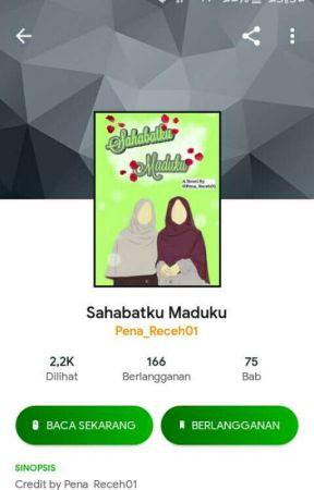 SAHABATKU MADUKU(PINDAH KE KBM app) by Pena_Receh01