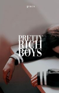 Pretty Rich Boys cover