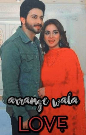 Arrange Wala Love ( S.S )  by pri_writes