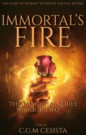 Immortal's Fire |Immortal Series Two| by charmaineglorymae