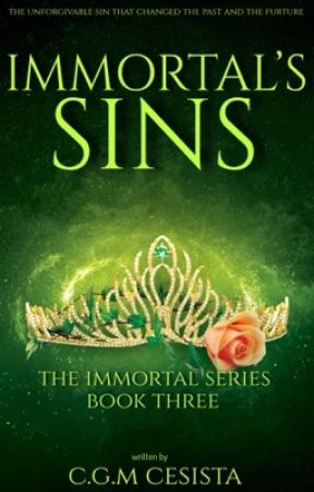 Immortal' Sins |Immortal Series Three| by charmaineglorymae
