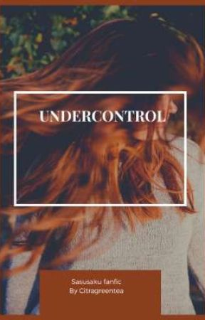 Under Control by Citragreentea