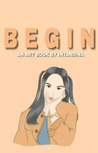 BEGIN - An Art Book by Intandina cover