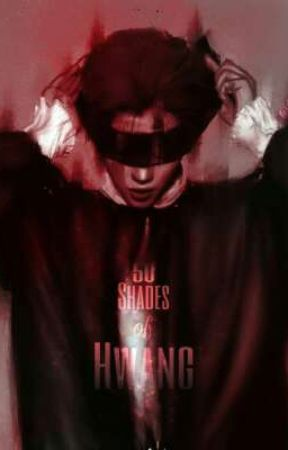 Fifty Shades Of Hwang by yooniexjinnie