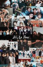 Let's Go Home (One Direction) {on Hold}  by _swiftstyles_
