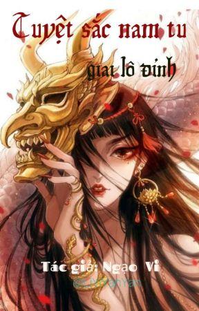 [NP] Tuyệt sắc nam tu giai lô đỉnh- Ngạo Vi by LiYiYanYan