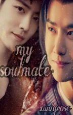 My Soulmate 💖(Complete). by xuniqrose