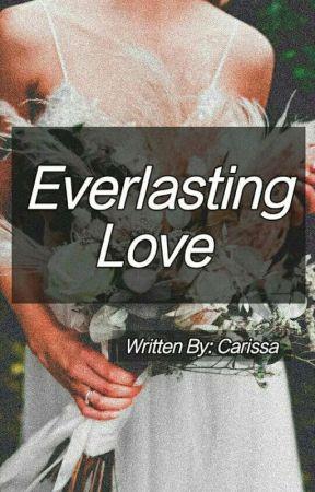 Everlasting Love (On-going) by CarissaMrnn