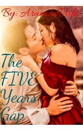 The Five Years Gap (part one)✔🔥 by AranixxVida