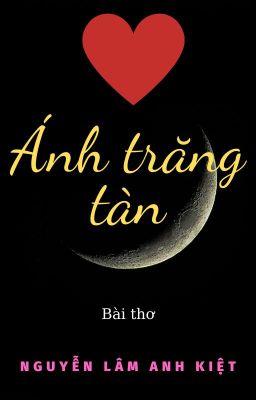 ÁNH TRĂNG TÀN | Moonlight Waned