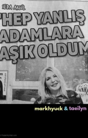 hep yanlış adamlara aşık oldum, markhyuck by taeilyn