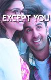 Except You.  cover