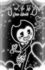 Bendy and the Ink Machine x Reader {One Shot} by RobenChan3