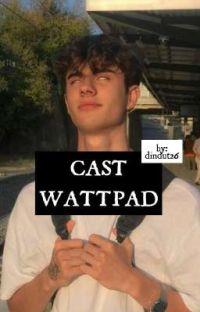 CAST Wattpad(2) cover