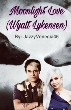 Moonlight Love (Wyatt Lykensen) by JazzyVenecia46