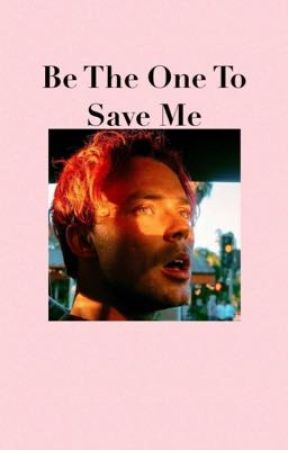 Be The One To Save Me - Ashton Irwin by 5secpanic