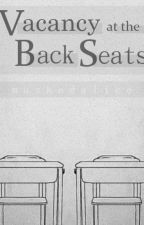 Vacancy at the Back Seats by maskedalice