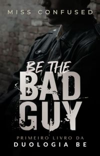 Be the Bad Guy #1 | COMPLETO NA AMAZON cover