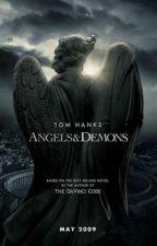 Angels & Demons by lareinedususpense