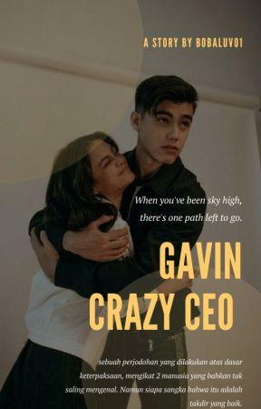 GAVIN || CRAZY CEO ✔ by Bobaluv01