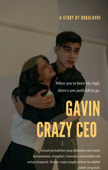 GAVIN || CRAZY CEO ✔