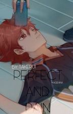 Perfect AND Pain by takerui