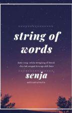 string of words - SENJA by moccacara