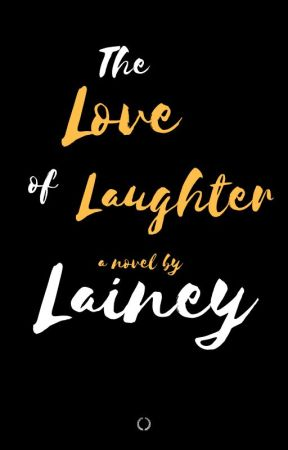 The Love of Laughter by bisexualreina