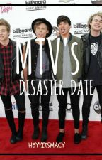 MTV's Disaster Date >> 5sos by HeyyItsMacy