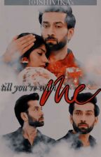 Till You Are With Me by 104shivika