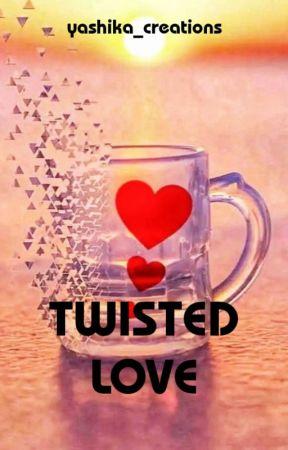 TWISTED LOVE by yashika_creations