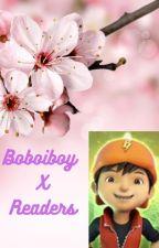 Boboiboy ⓧ Readers by Mlp2793