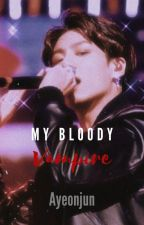 My bloody vampire (Jungkook x Reader) ✔️ by Ayeonjun