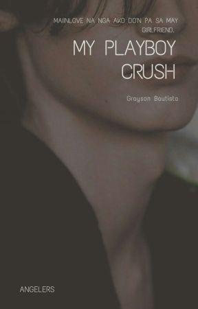 My Playboy Crush(SOON) by cutieangelers