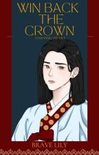 Win Back The Crown  ni Brave_Lily