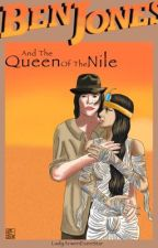 Ben Jones And The Queen Of The Nile  by LadyArwenEvenStar