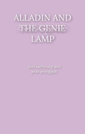 「ALLADIN AND THE GENIE LAMP」 ❈ taekook by nvshines